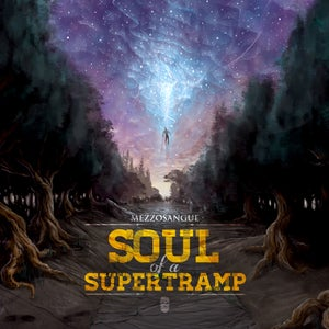 Image of SOUL OF A SUPERTRAMP - DISCO UFFICIALE