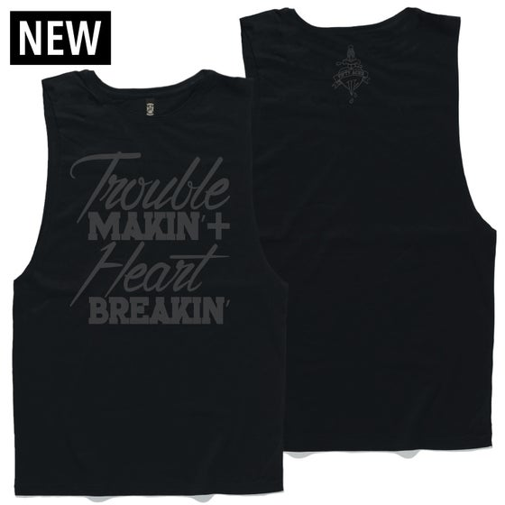 "Image of FIFTY ACES ""TROUBLE MAKIN' AND HEART BREAKIN' TANK TEE BLACK"