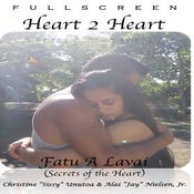 Image of Fatu A Lavai - Heart to Heart Part 2