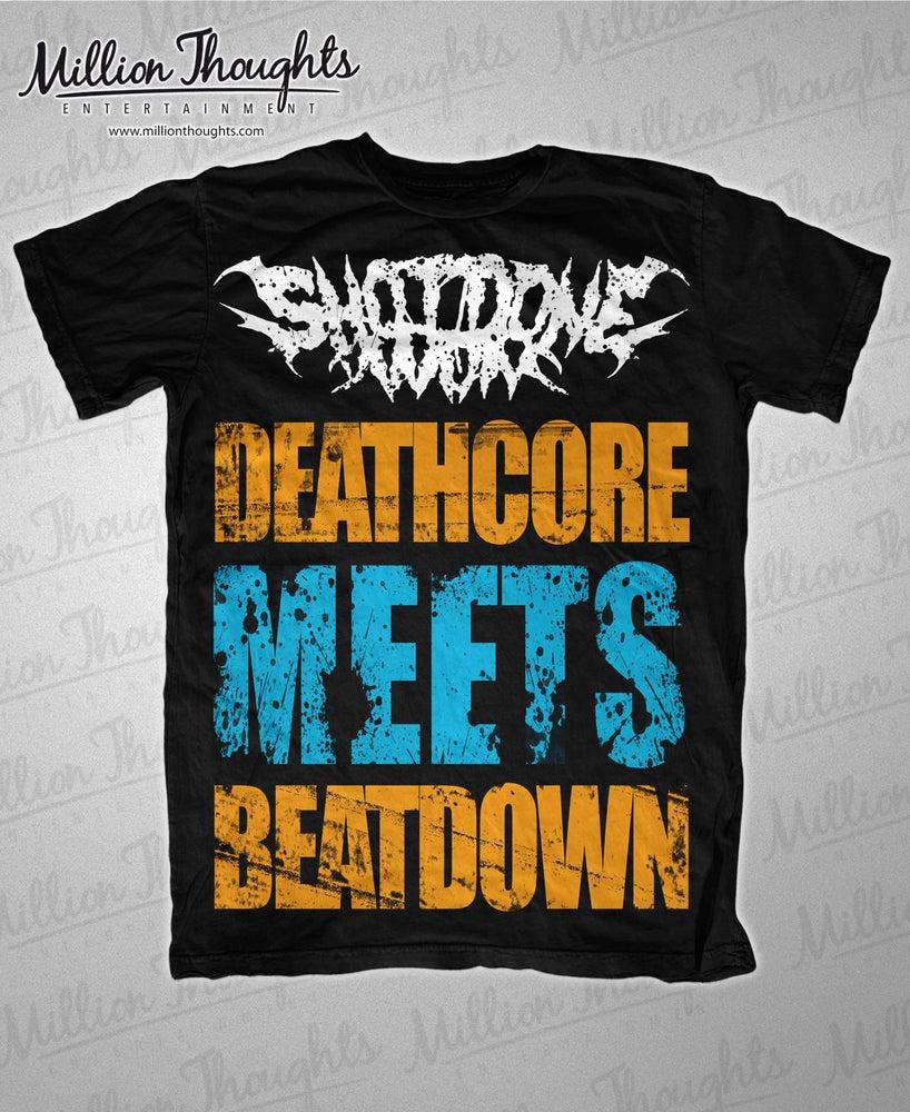 Image of 'Deathcore Meets Beatdown' Shirt