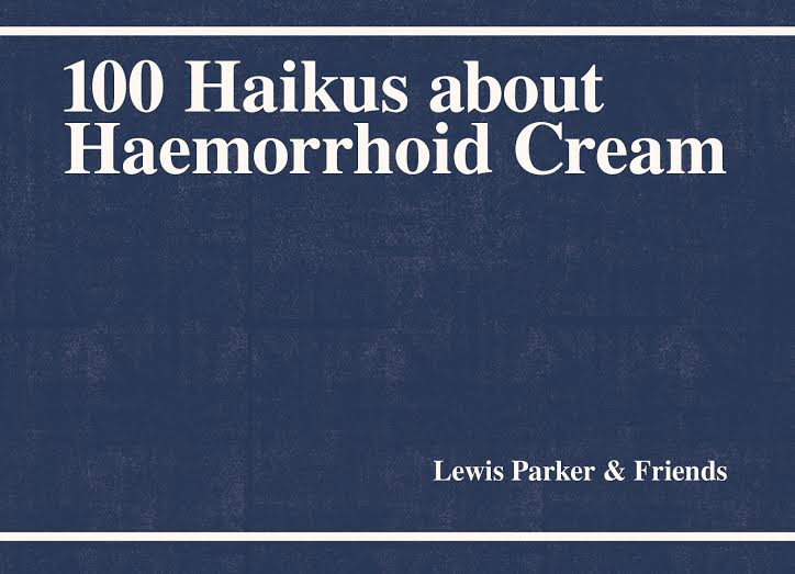 Image of 100 Haikus about Haemorrhoid Cream