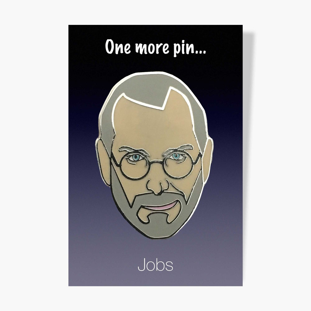 Image of ONE MORE PIN...Jobs