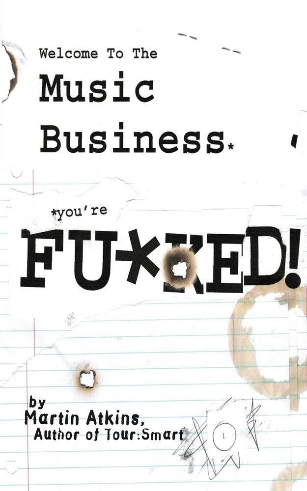 "Image of ""Welcome To The Music Business, You're Fucked"" Digital Book"