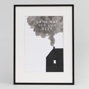 Image of Lang my yer lum reek Print
