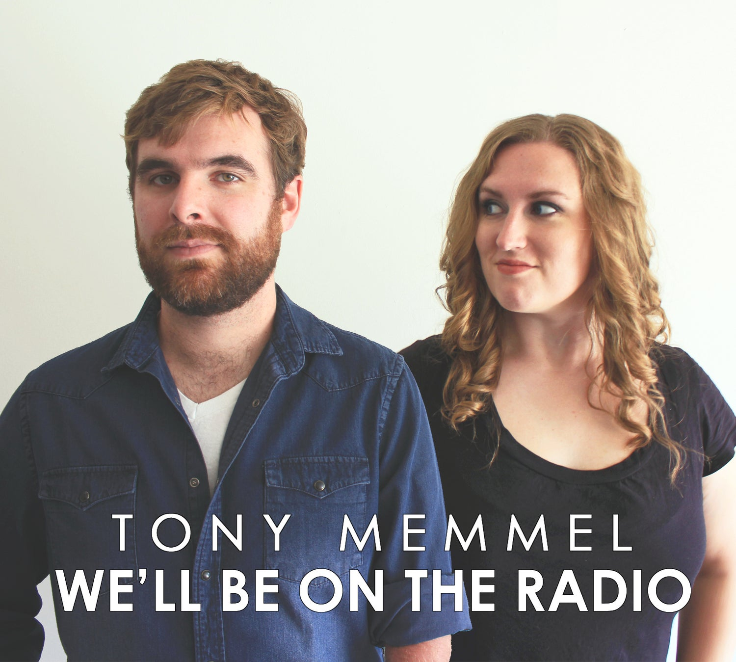 Image of We'll Be On The Radio (Brand New Album!)