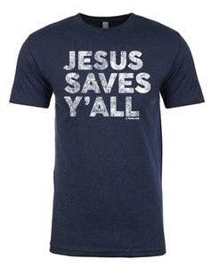 Image of Jesus Saves Y'all tee