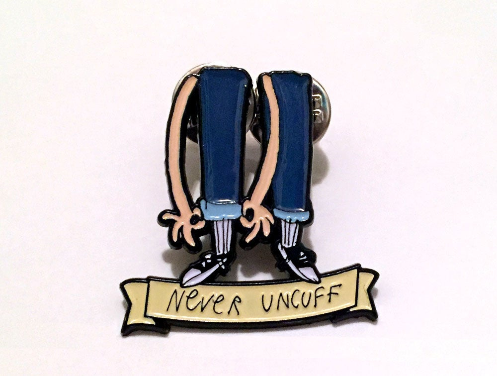 Image of Never Uncuff Pin