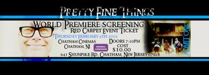 Image of 1 Pretty Fine Things World Premiere Ticket