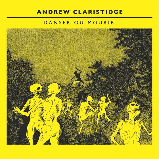 Image of Andrew Claristidge - Danser ou Mourir (Limited Vinyl Edition)