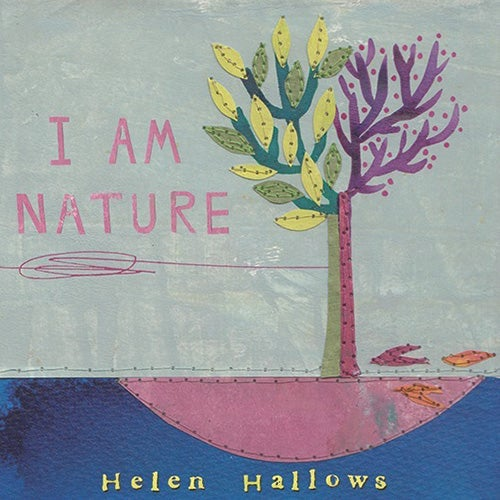 Image of Helen Hallows 'I am Nature' cd