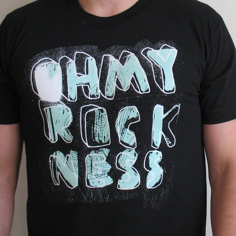 Image of Oh My Rockness T-Shirt - M & L Sizes