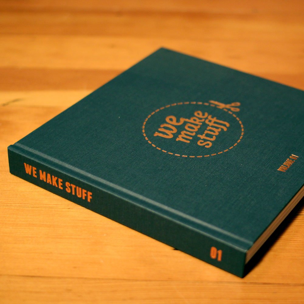 Image of WeMakeStuff Volume 01 / Collector Hardcover
