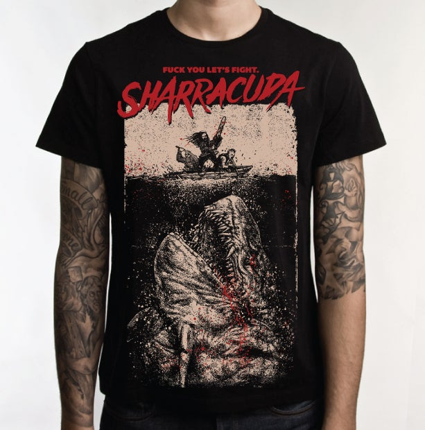 "Image of Sharracuda ""Fuck you let's fight"" collectible LIMITED RUN T-SHIRT"