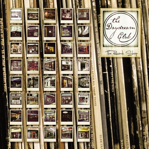 """Image of The Record Shop (Ltd Edition 7"""" Vinyl + Mp3's 2011) by The Daydream Club"""