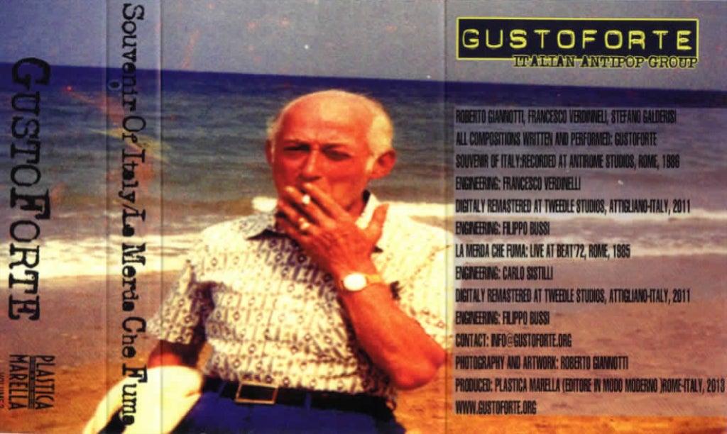 Image of GustoForte: Souvenir Of Italy - La Merda Che Fuma (Cassette)