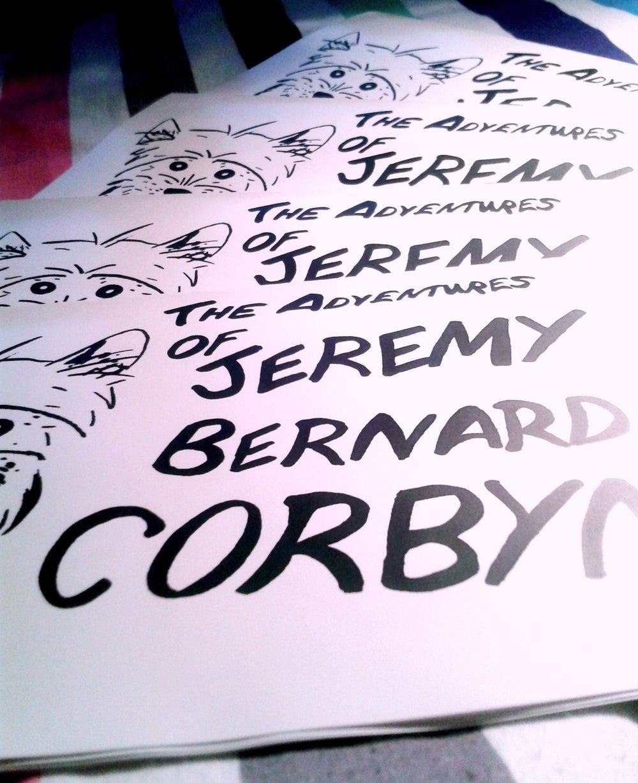Image of The Adventures of Jeremy Bernard Corbyn MP