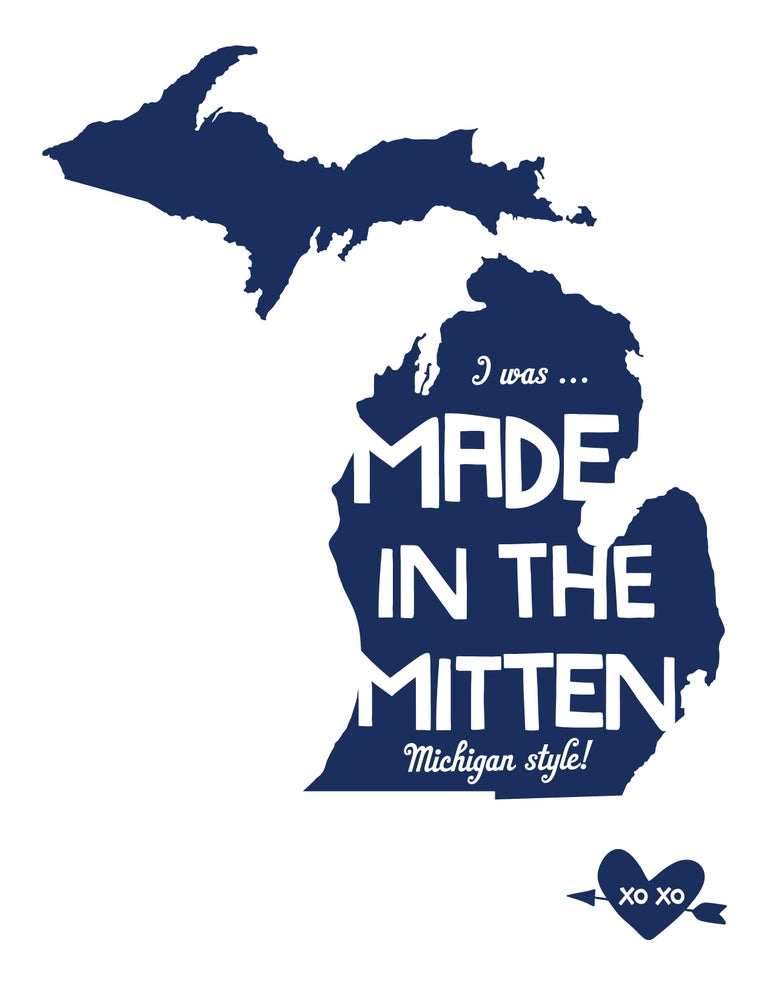 Image of I was Made in the Mitten