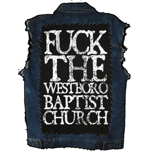 Image of Fuck The Westboro Baptist Church - Back Patch
