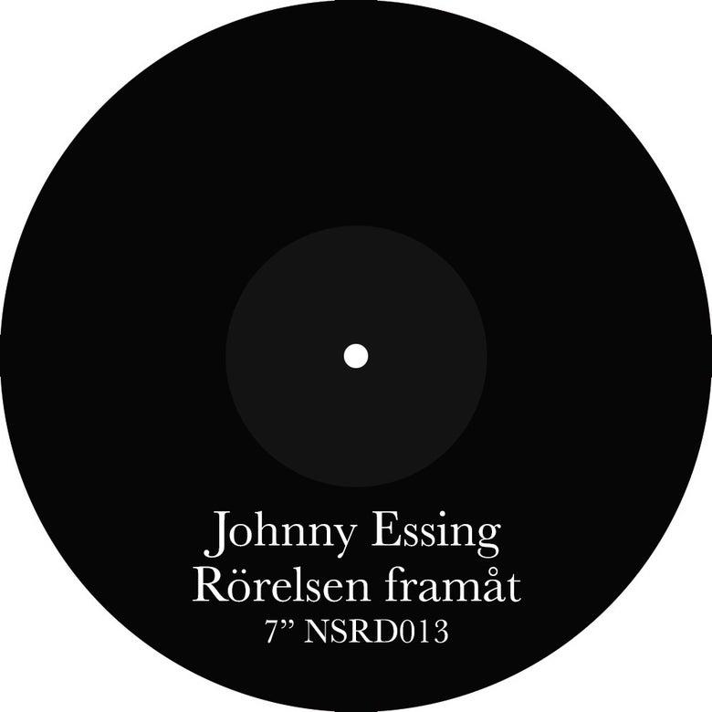 "Image of [NSRD013]<br>Johnny Essing<br>""Rörelsen Framåt""<br>7"""