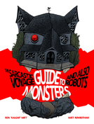 Image of The Sarcastic Voyage Guide to Monsters and Also Robots