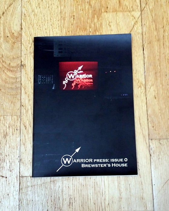 Image of Warrior Press: Issue 0 - Brewster's House