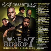 Image of LOVE & HIP HOP MIX VOL. 7 (HIP-HOP/R&B COLLABOS)