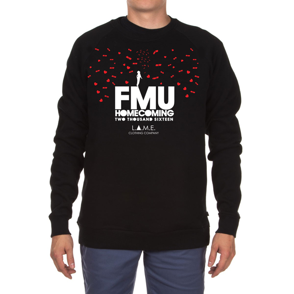 *PRE-ORDERS ONLY* FMU Homecoming 2016 Sweatshirt / L.A.M.E ...