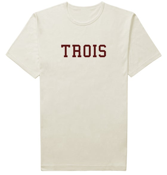 """Image of """"Trois"""" Tee Pre-Order 3/3/16"""
