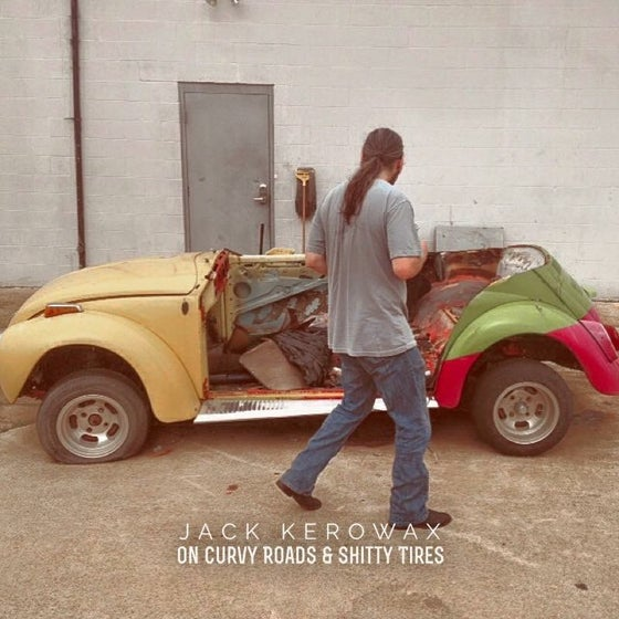 Image of On Curvy Roads & Shitty Tires by Jack Kerowax (EP)