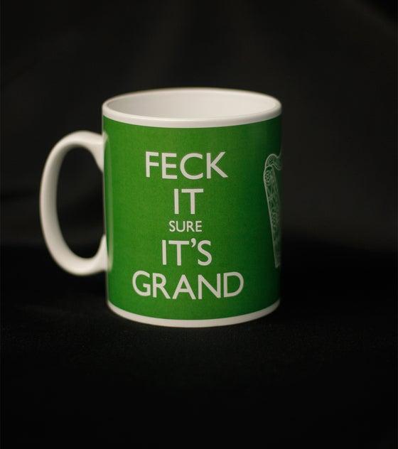Image of FECK IT SURE IT'S GRAND. China mug