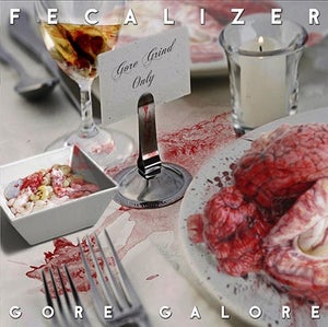 Image of FECALIZER	Gore Galore CD OUT NOW !!!