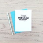 Image of congrats on making awesome life decisions letterpress card