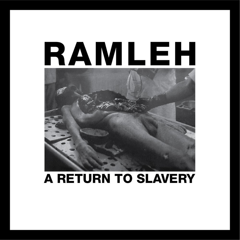 Image of RAMLEH - A Return To Slavery. LP.