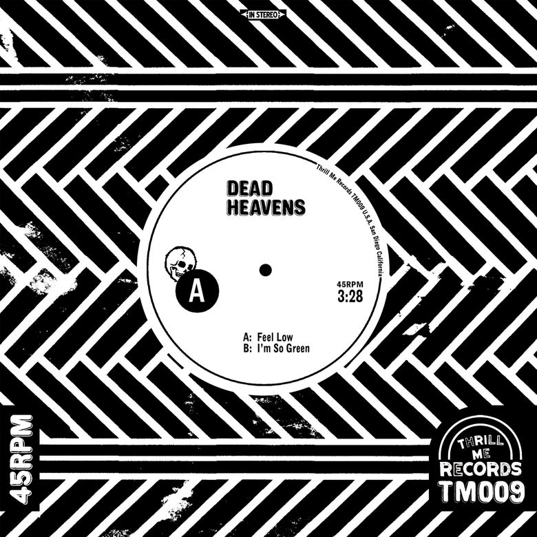 Image of Dead Heavens - Feel Low 7""