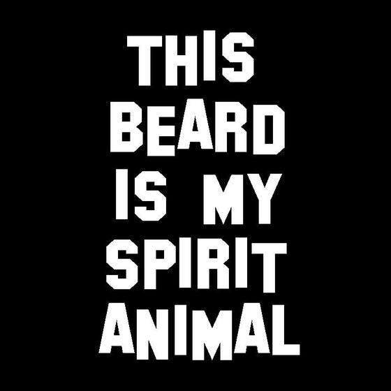 Image of This Beard is My Spirit Animal - Guys T-Shirt