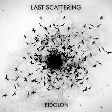 Image of Last Scattering - Eidolon