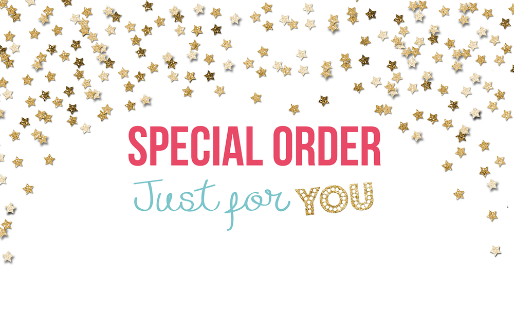 Image of Special Order Just For YOU! :)