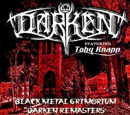 """Image of DARKEN """"Black Metal Grimorium- Darken Remasters""""  2016"""