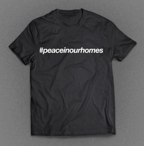 Image of 'Peace In Our Homes' T-Shirt
