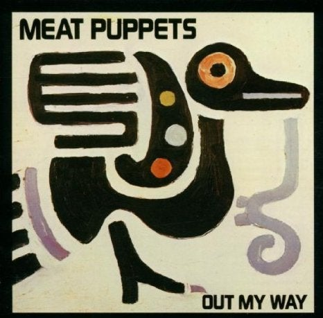"Image of MEAT PUPPETS ""OUT MY WAY"" CD"
