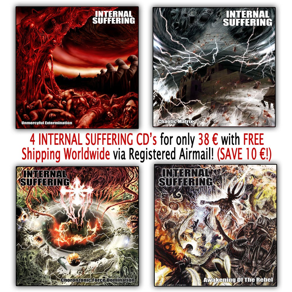 Image of INTERNAL SUFFERING - 4 CD'S (Unmercyful / Chaotic / Choronzonic / Awakening)