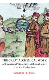 Image of The Great Alchemical Work, Rubellus Petrinus