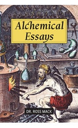 Image of Alchemical Essays, Dr. Ross Mack