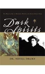 Image of Dark Spirits: The Magical Art of Rosaleen Norton and Austin Osman Spare, Dr. Nevill Drury
