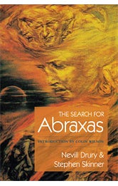 Image of The Search for Abraxas (Second Edition), Nevill Drury and Stephen Skinner