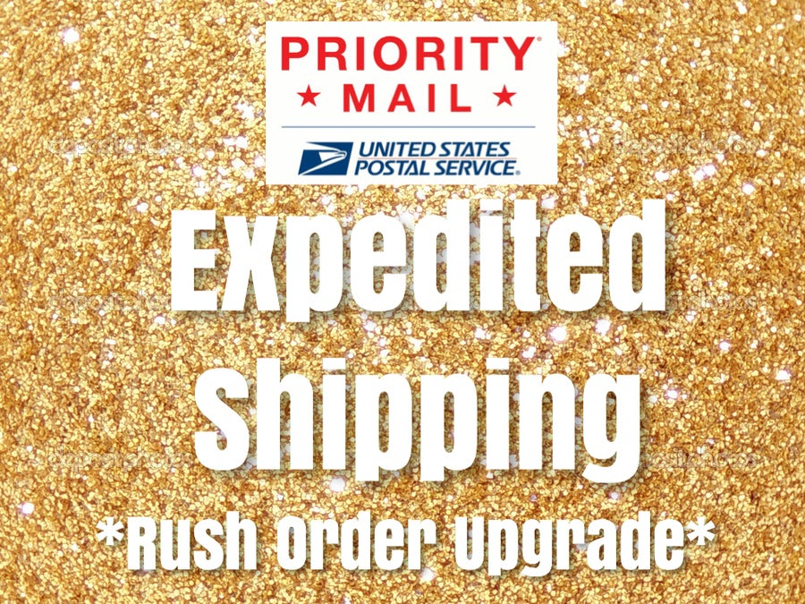Image of Expedited Shipping Upgrade **with prior communication**
