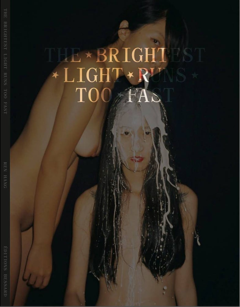 """Image of REN HANG """"The brightest light runs too fast"""""""