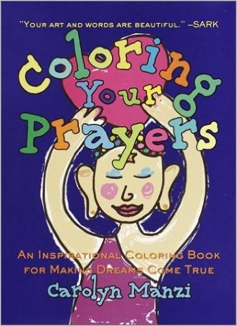 Image of Coloring Your Prayers by Carolyn Manzi  - Signed by the author