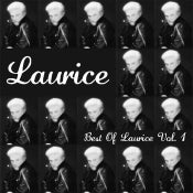 Image of Laurice - Best Of Laurice, Vol 1. (Mighty Mouth Music)