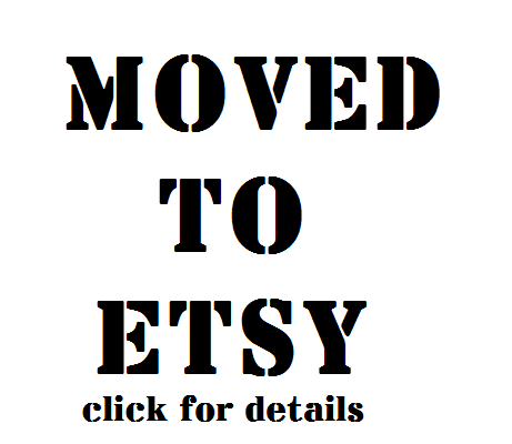 Image of Moved to Etsy! click for details